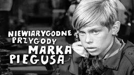 Niewiarygodne przygody Marka Piegusa